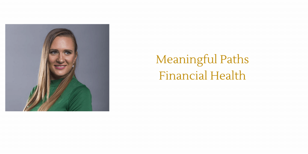 Meaningful Paths Financial Health